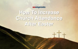 How to Increase Church Attendance After Easter with These Easter Themed Products
