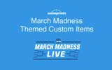March Madness Themed Custom Items