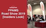 PPAMS Road Show 2019 [Insiders Look]