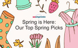 Spring is Here: Our Top Spring Picks