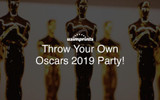 Throw Your Own 2019 Oscars Party!