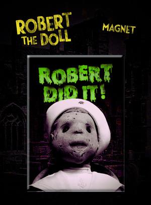 Robert Did It Magnet