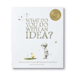 What Do You Do With An Idea ?