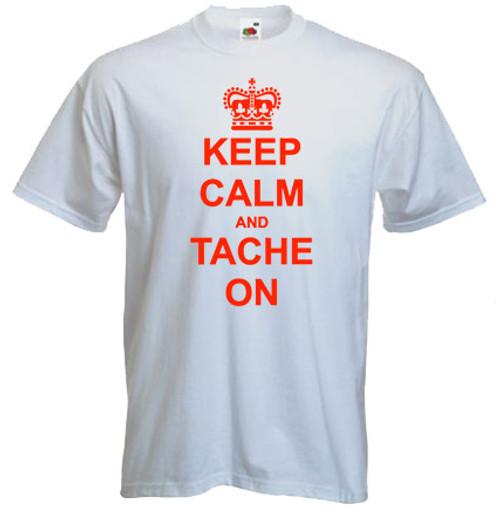 keep calm and tache on tshirt