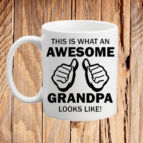 This is What an Awesome Grandpa Looks Like Coffee Mug Funny Gift Idea Grandad