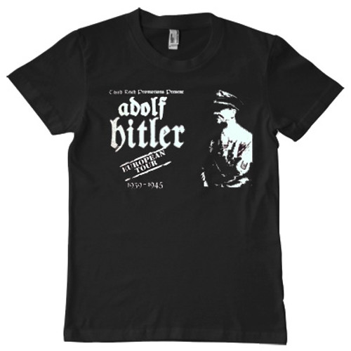 Adolf Hitlers European tour t-shirt. This tshirt is the most controversial tshirt we stock, but one of our best selling t shirts. The back of the tshirt is made to look like a bands tour dates with the dates he invaded various countries.
