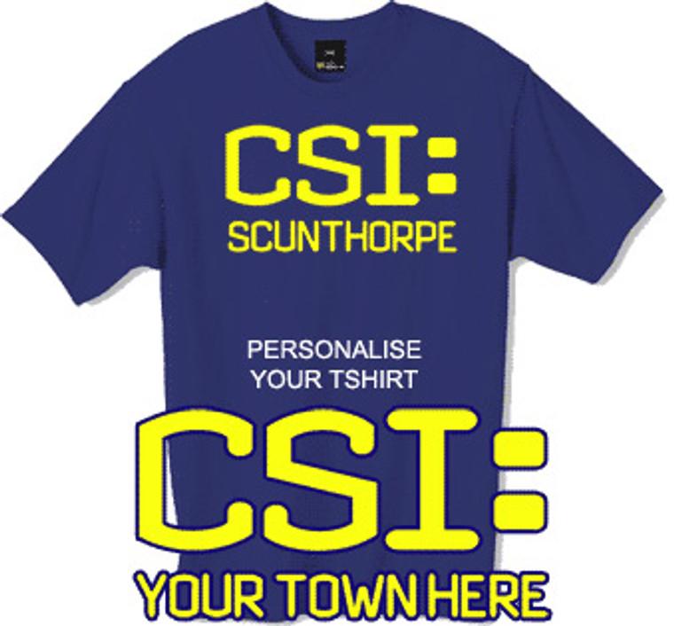 Custom print your own CSI tshirt
