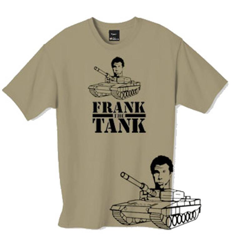 Frank the tank t shirt