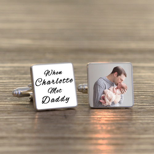"""High quality silverplated square cufflinks. The first cufflink has the fixed text of """"When (name) met Daddy"""", add a name of your choice. The second cufflink can be personalised with a photogragh of your choice. Available in White, Black or Grey. Supplied in a smart cufflink case."""