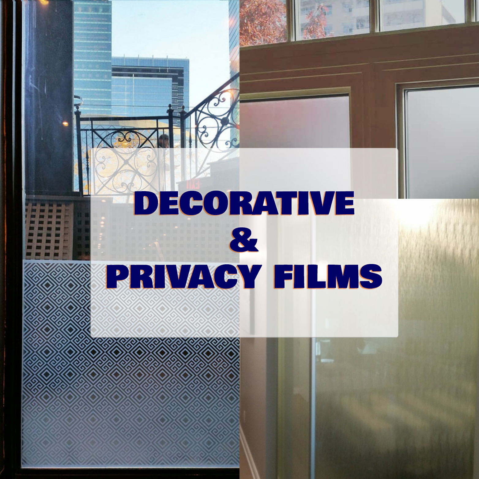 decorative and privacy films montage with heading overlay