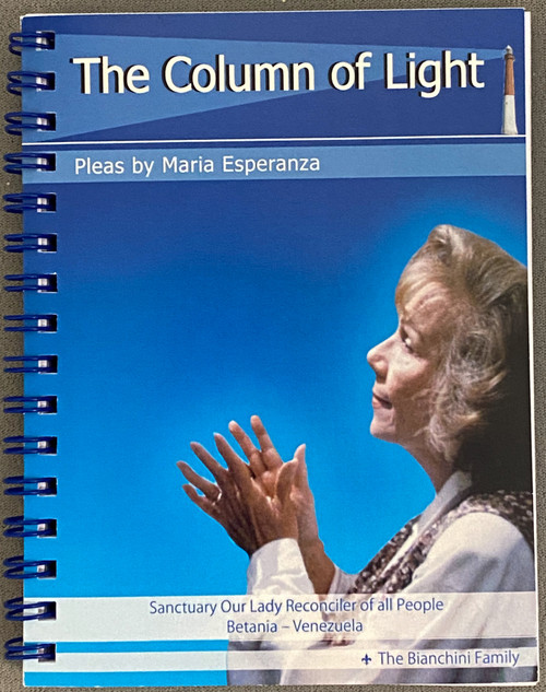 Column of Light  (Available in English or Spanish in the Choose Option Menu)