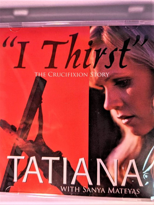 I Thirst - Tatiana CD