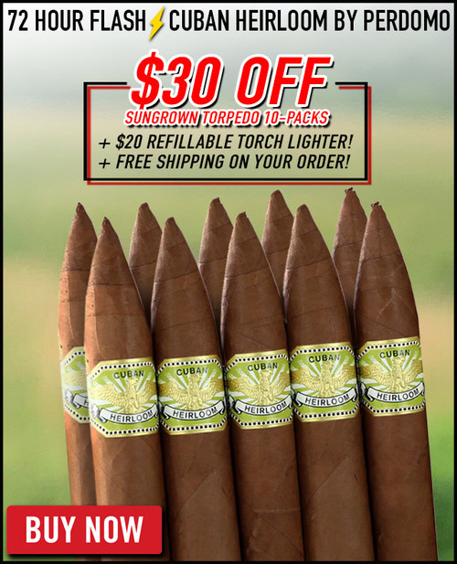 Cuban Heirloom Sun Grown Torpedo (5.25x56 / 10 PACK SPECIAL) + $30 OFF + FREE JET LIGHTER ($20 VALUE) + FREE SHIPPING ON YOUR ENTIRE ORDER!