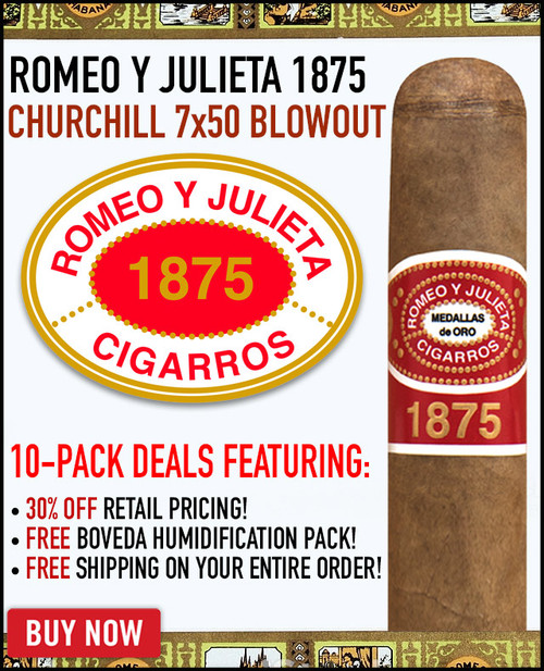 Romeo Y Julieta 1875 Churchill (7x50 / 10 PACK SPECIAL) + 30% OFF RETAIL + FREE SHIPPING ON YOUR ENTIRE ORDER!