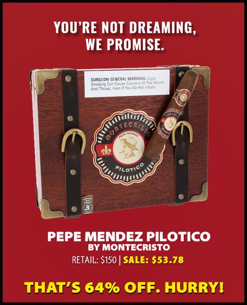 Montecristo Pilotico Pepe Mendez Toro (6.2x52 / 9 PACK SPECIAL) + 64% OFF SUPERDEAL!