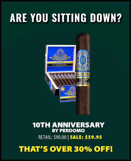 Perdomo Reserve 10th Anniversary BP Maduro Robusto (5x54 / 10 PACK SPECIAL) + 34% OFF RETAIL! + FREE SHIPPING ON YOUR ENTIRE ORDER!