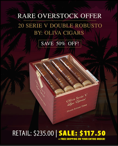 Oliva Serie V Double Robusto en Tubos (5x52 / Box 20) + 50% OFF RETAIL PRICING! + FREE SHIPPING ON YOUR ENTIRE ORDER!