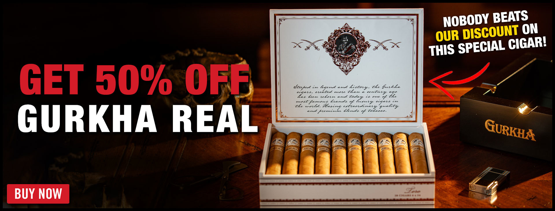 50% OFF: Gurkha Real!