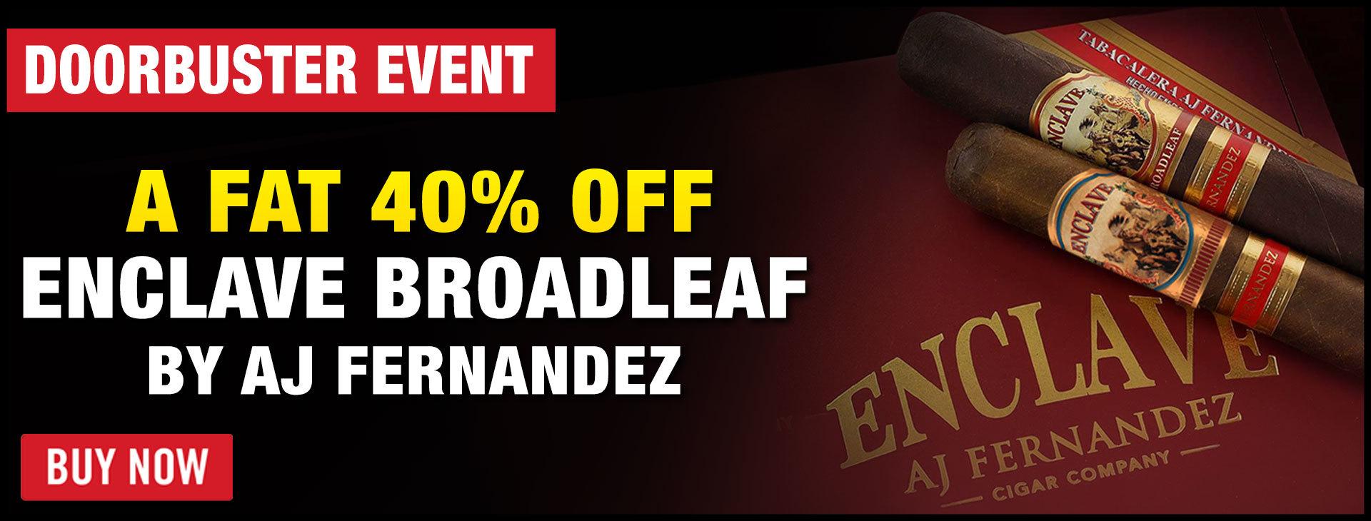 40% OFF: AJ Fernandez Enclave Broadleaf