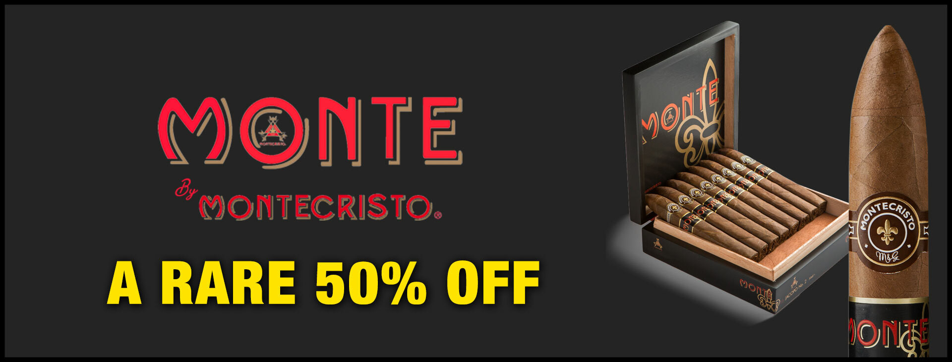 50% OFF Monte by Montecristo