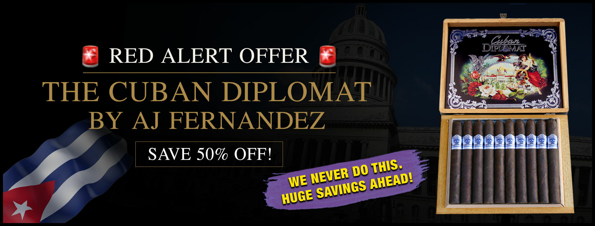 RARE 50% OFF CUBAN DIPLOMAT BY AJ FERNANDEZ!