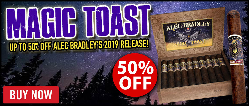 50% OFF Alec Bradley Magic Toast!