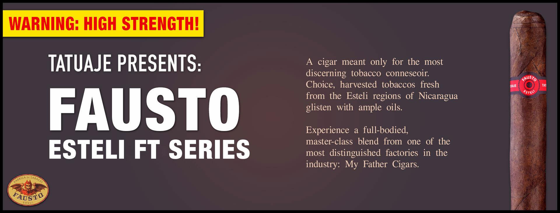 Tatuaje Fausto High Strength 10-Pack