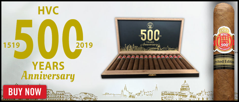 HVC 500th Anniversary Limited Edition!