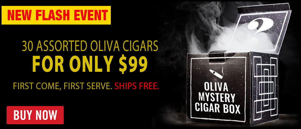 FLASH: 30 OLIVA CIGARS FOR $99!!!