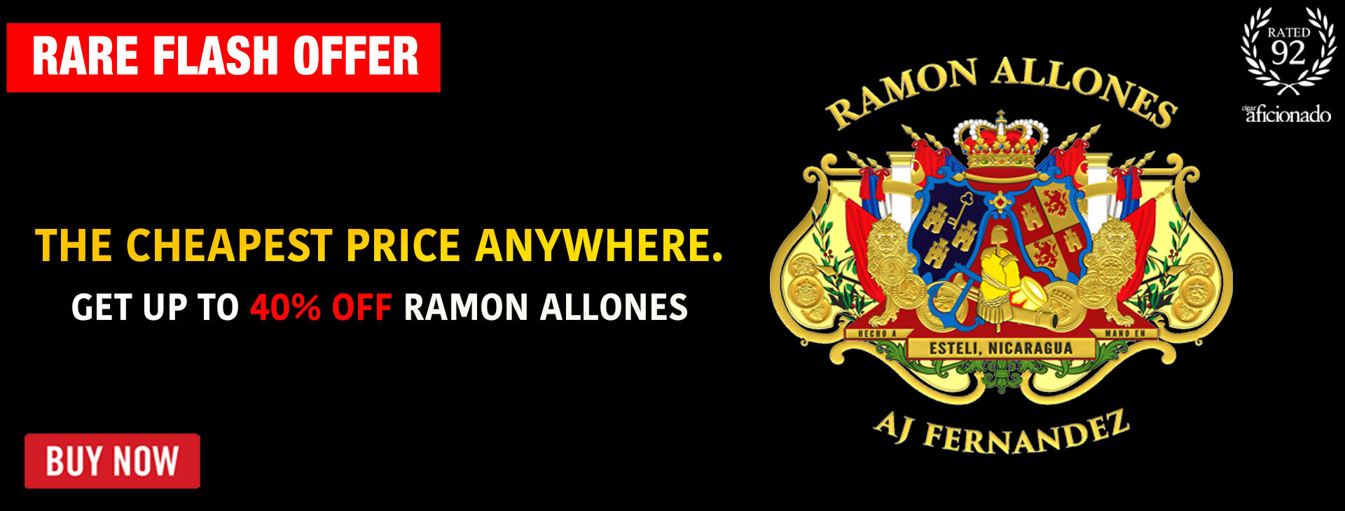 40% OFF 93-RATED RAMON ALLONES BY AJ FERNANDEZ!