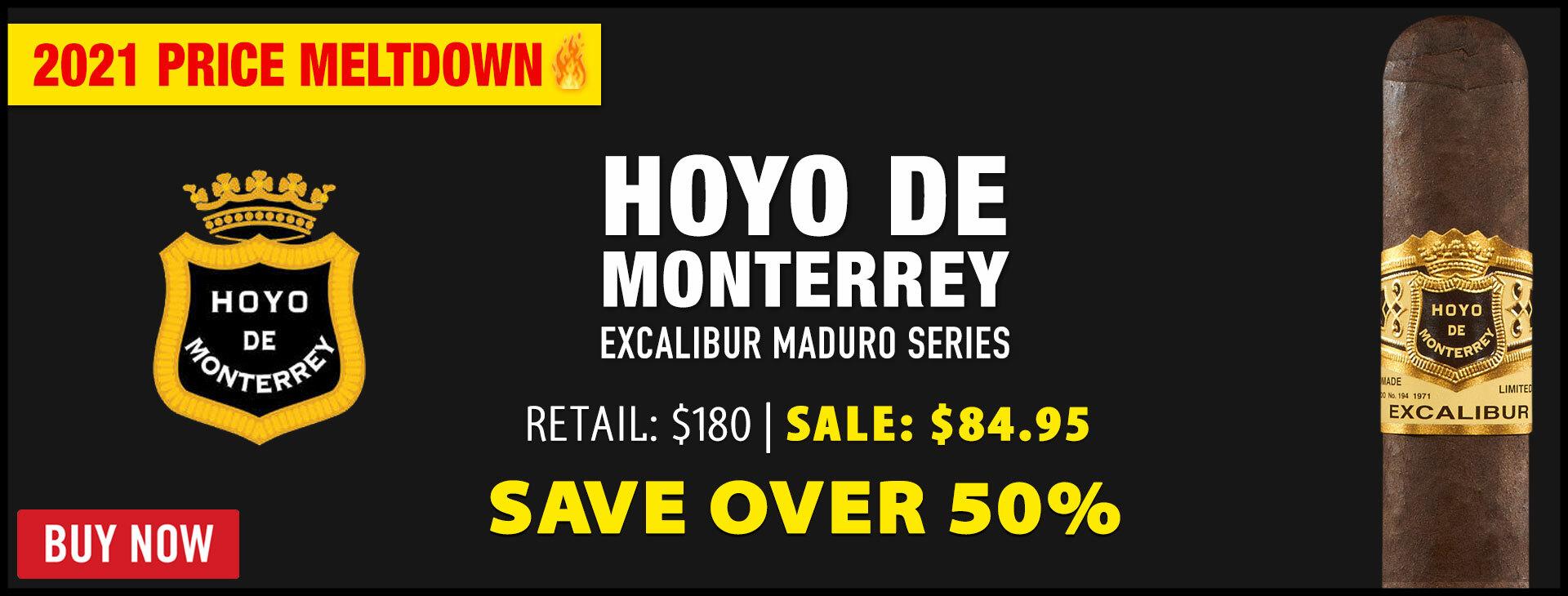 50% OFF Hoyo Excalibur Maduro!