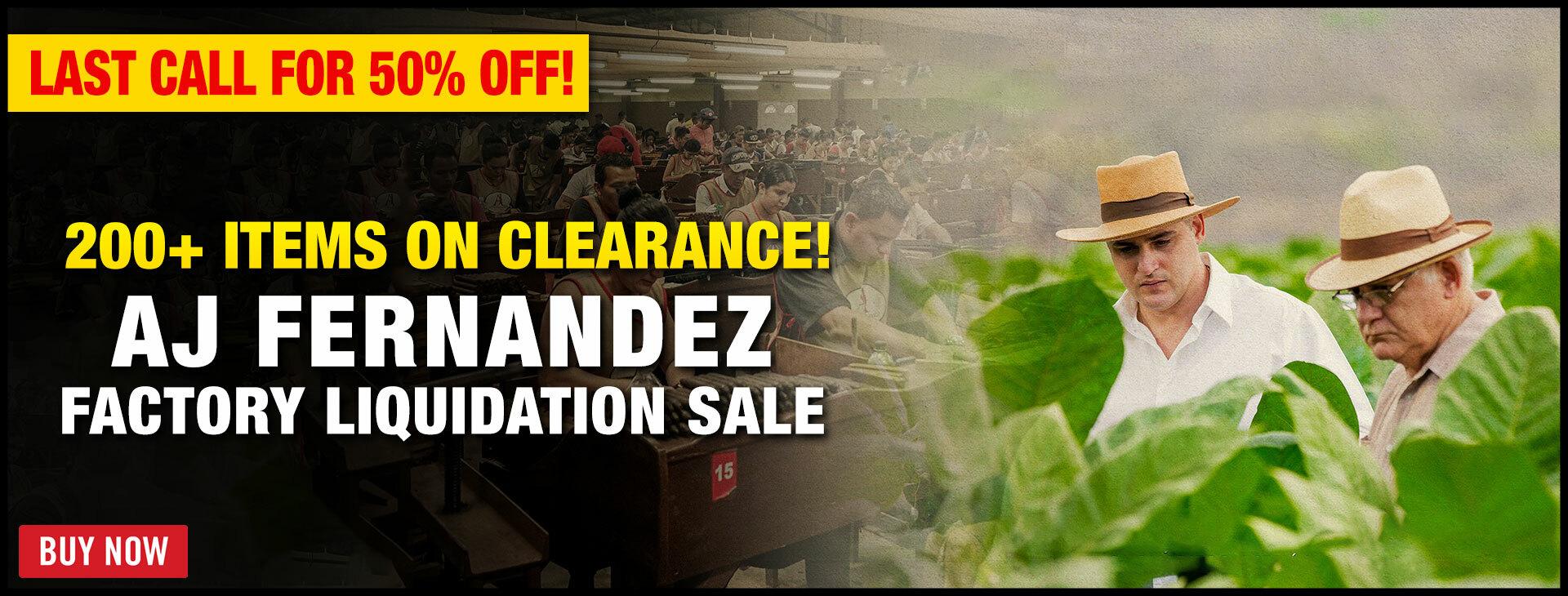 UP TO 50% OFF AJ FERNANDEZ CIGARS!
