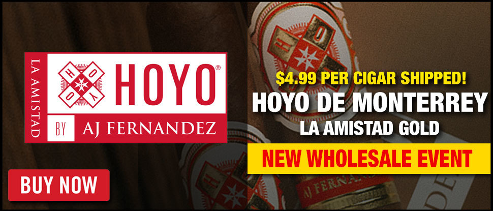 WHOLESALE DEAL: AJ Fernandez Hoyo Gold