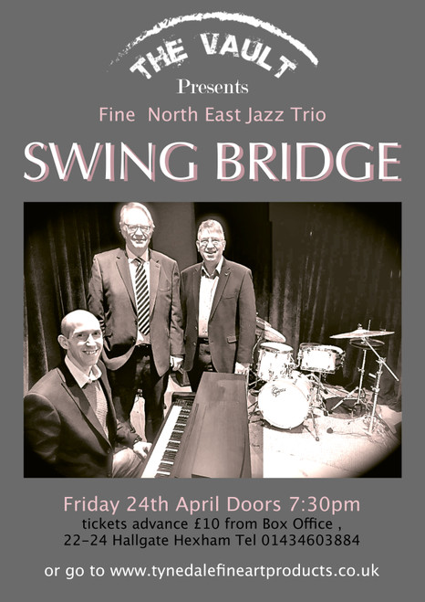 wing Bridge are a Jazz trio from Hexham and Newcastle  featuring the talents of  Dan Martin, piano  Dave Parker, double bass Peter Ninnim, drums  These experienced musicians play grooving, moving, mainstream jazz.  This will be their second performance at The Vault . we welcome them back  Admission £10