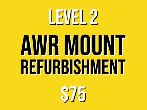 Level 2 Mount Refurbishment