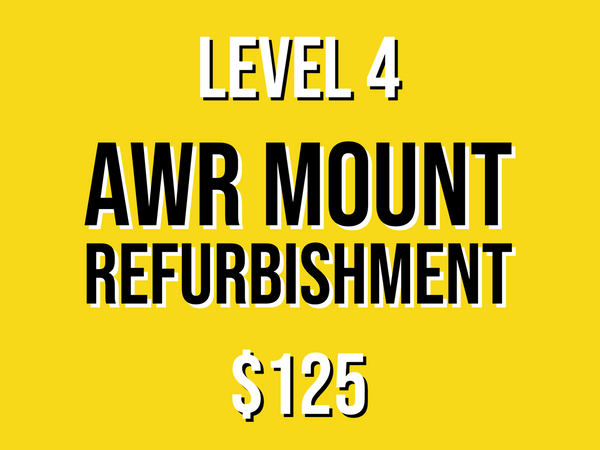 Level 4 Mount Refurbishment