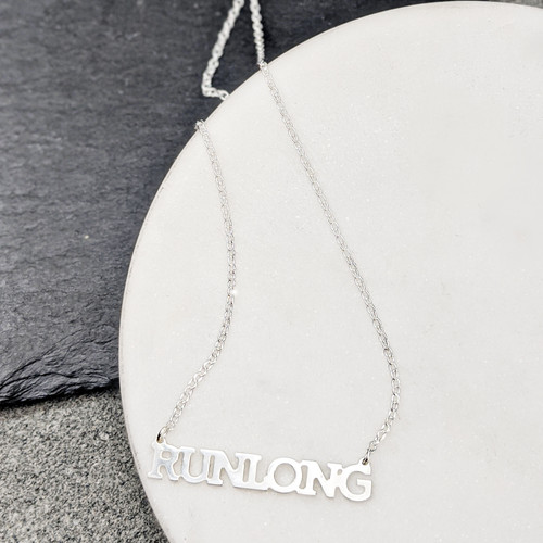 RUN LONG handcrafted sterling silver necklace.