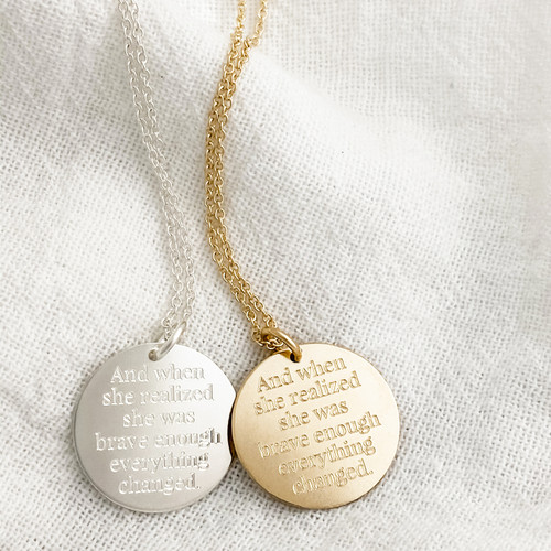 Brave Enough Engraved Disc Necklace