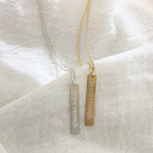 Brave Enough Engraved Rectangle Necklace