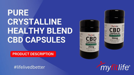 PURE CRYSTALLINE CBD CAPSULES PRODUCT DESCRIPTION by MY FIT LIFE