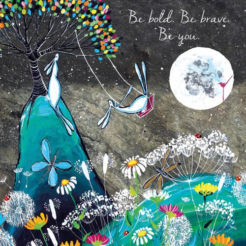 KA82875 - Be bold. Be brave. Be you. (1 blank card)-