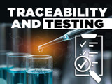 Traceability & Testing: Why it Matters to You