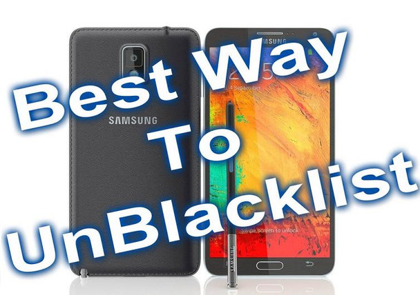 Blacklisted Repair - IMEI Repair - Fix any Blacklist Smartphones