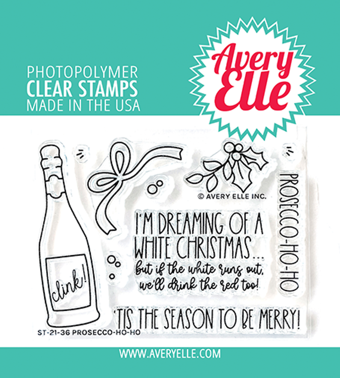 Avery Elle Prosecco-Ho-Ho Clear Stamps
