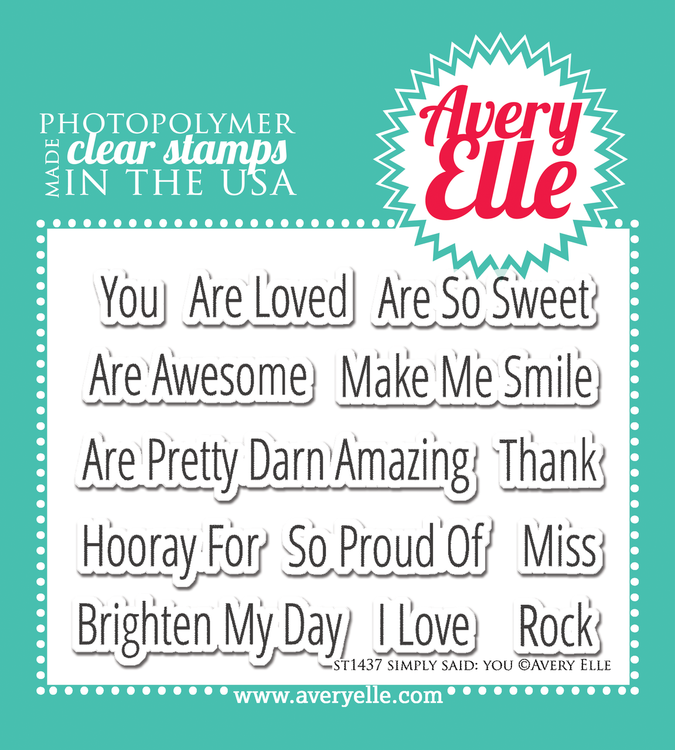 Simply Said You Clear Stamps
