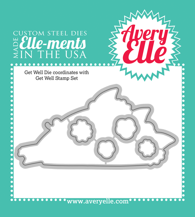 Steel Dies - Get Well by Avery Elle Inc.