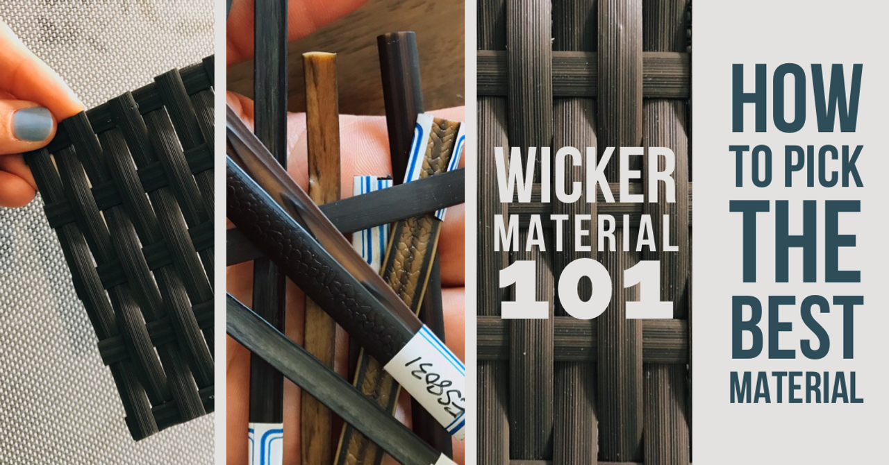 Outdoor Furniture 101: Types of Wicker & How to Choose the Best One