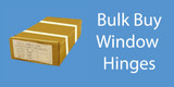 Window Hinges- Bulk Box Buy