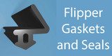 Flipper Gaskets and seals