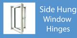 Side hung window hinges